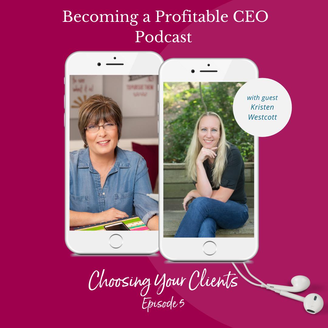 beocming a porfitable ceo podcast - Teresa Cleveland - Kristen Westcott