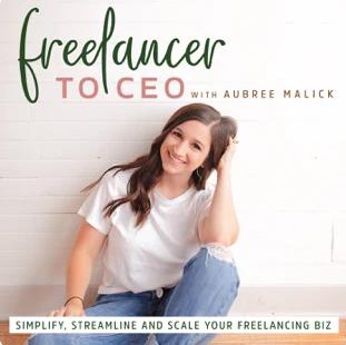 Freelancer to CEO - Aubree Malick - Kristen Westcott