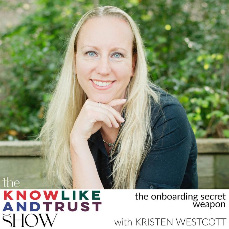 The Onboarding Secret Weapon with Kristen Westcott