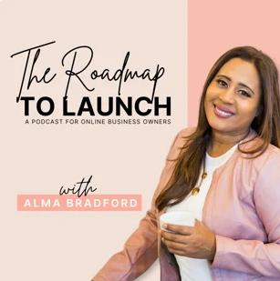 The Roadmap to Launch Podcast - Alma Bradfor - Kristen Westcott