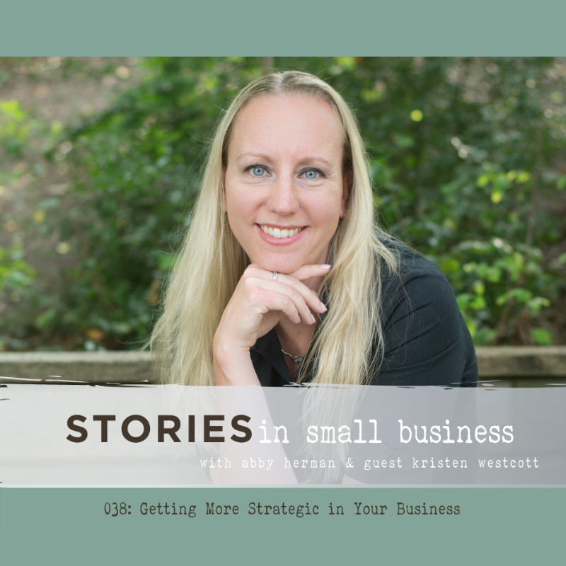 Stories in Small Business with Abby Herman and guest Kristen Westcott