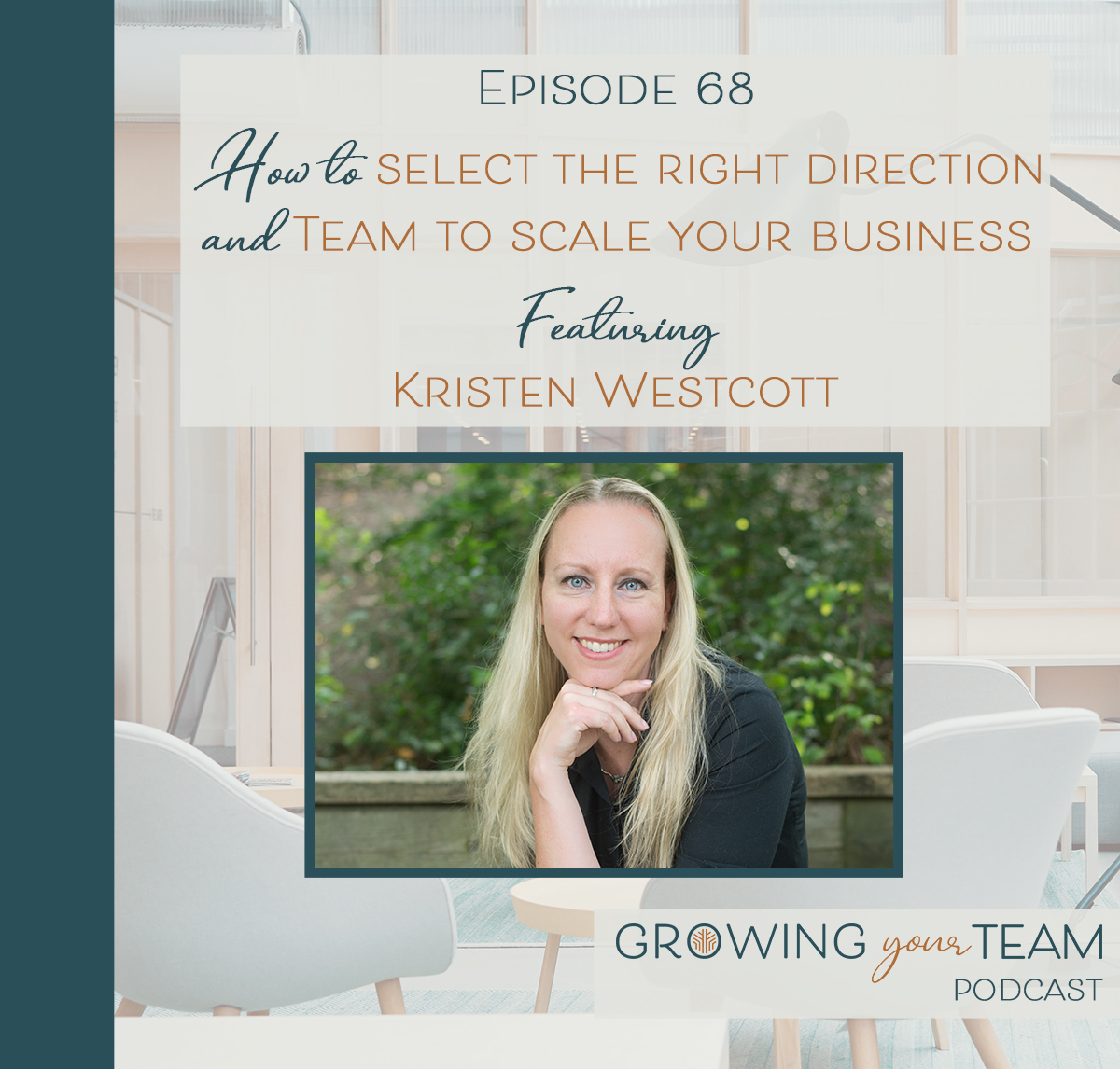 Growing Your Team Podcast
